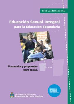 Educación Sexual Integral para la Educación Secundaria (Ed. 2018)