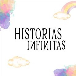 Historias Infinitas